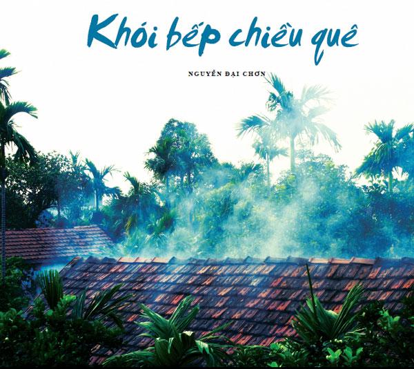 khoi-bep-chieu-que