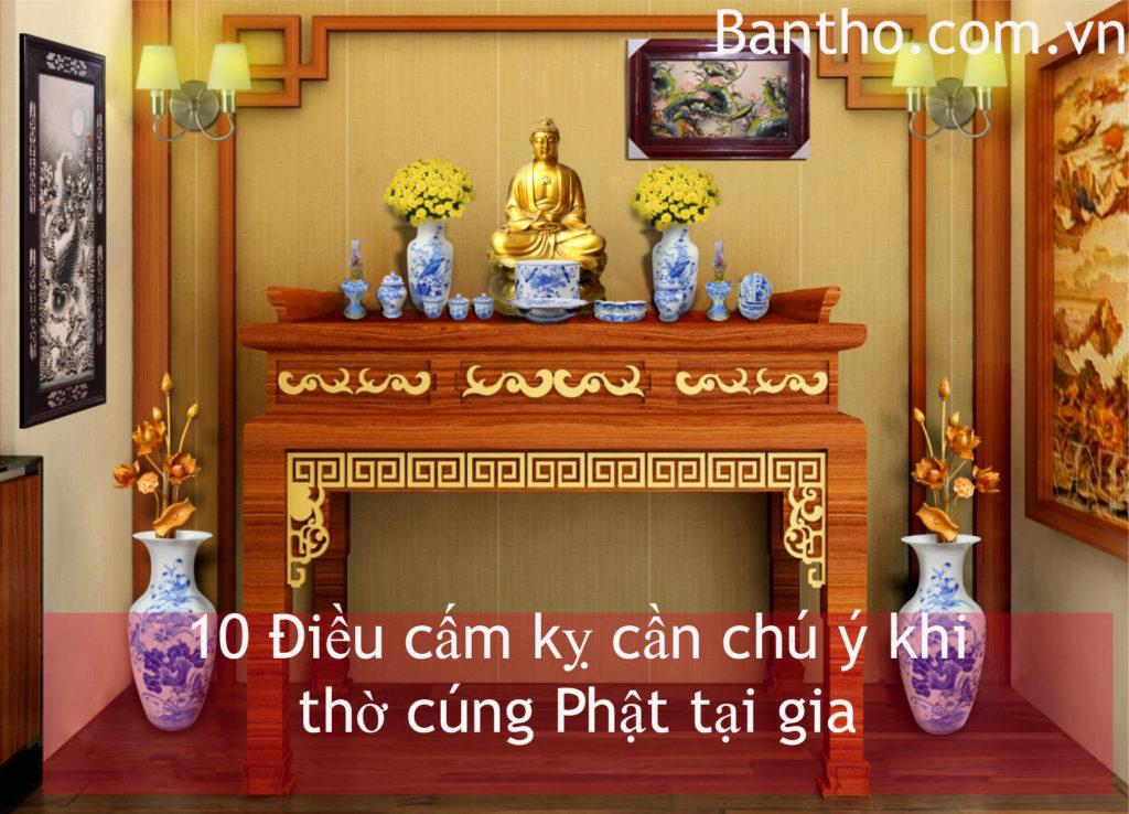 Các cấm kỵ khi thờ cúng Phậthay bàn thờ Ông Địa nhà chung cư.