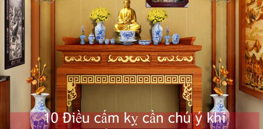 10 Điều cấm kỵ thờ cúng bàn thờ Phật hay Ông Địa trong nhà chung cư